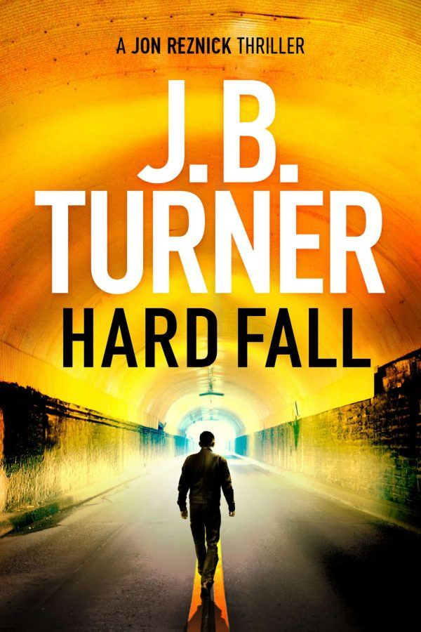 Hard Fall a Jon Reznick thriller